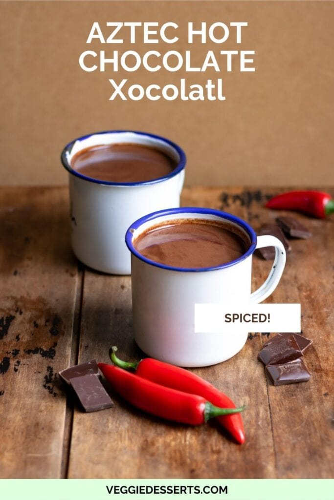Table with mugs of hot chocolate with text: Aztec Hot Chocolate.