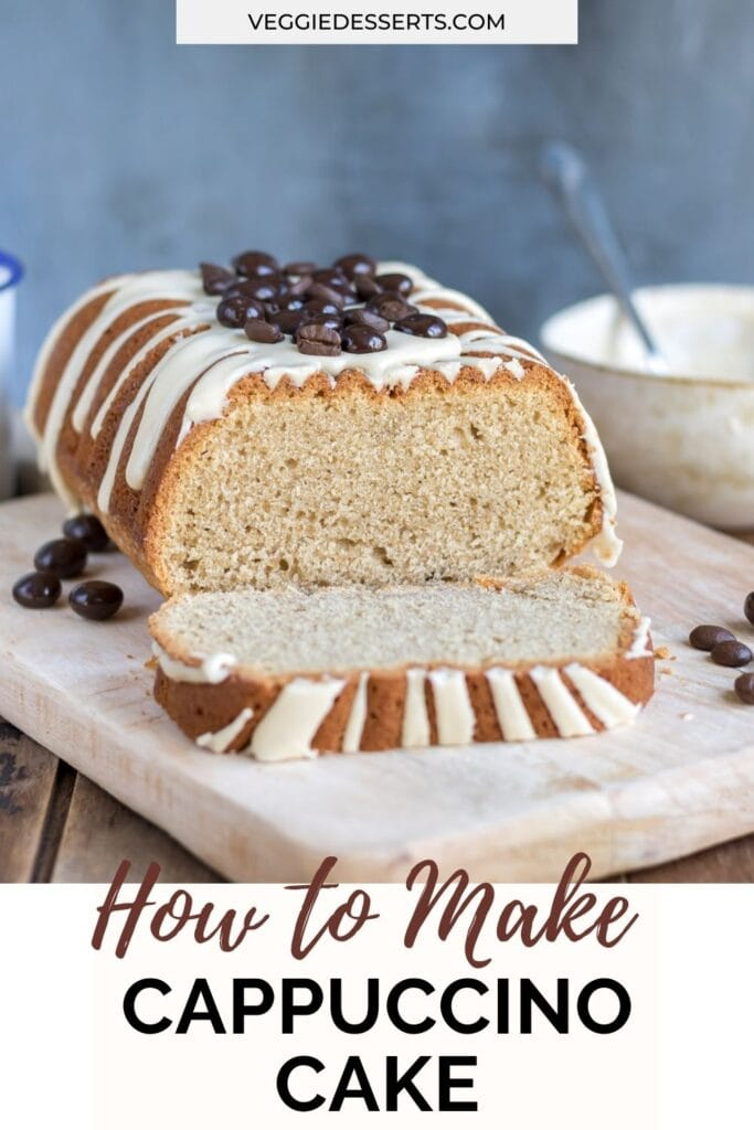 Loaf cake with a slice cut, with text How to make cappuccino cake.