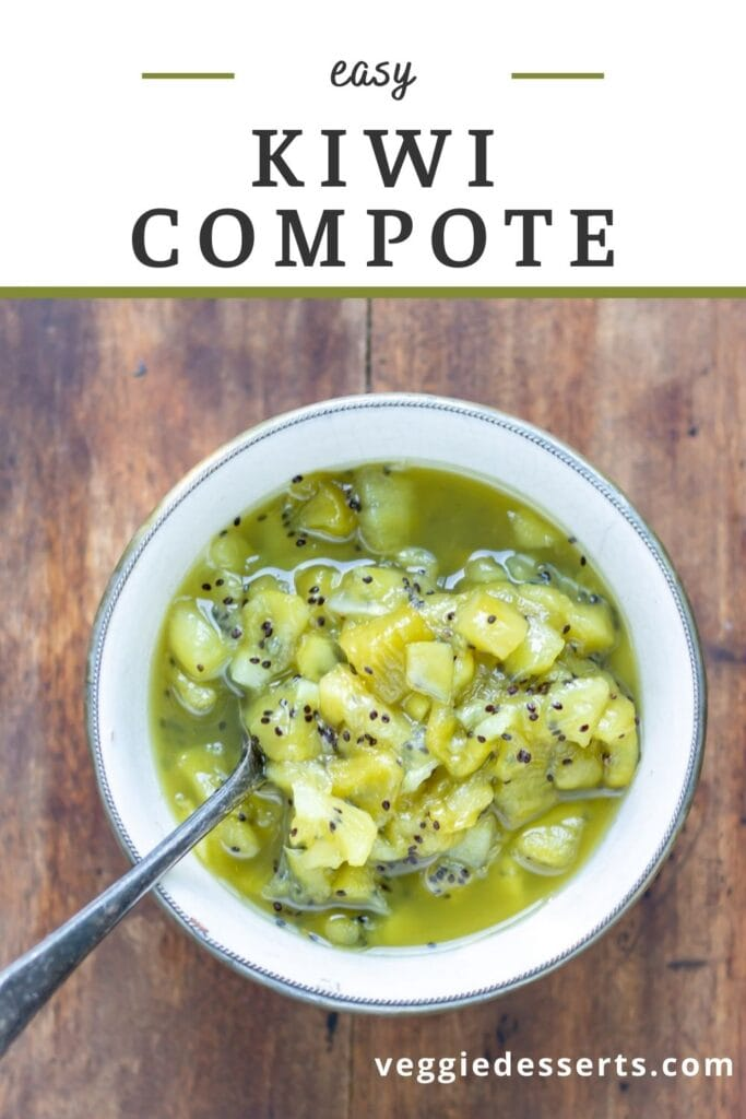 Bowl of kiwi sauce with text: Easy Kiwi Compote.