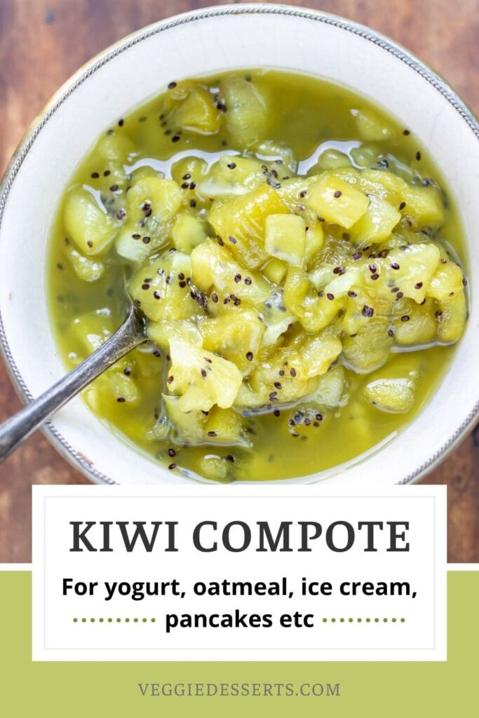 Bowl of compote with text: Kiwi Compote.