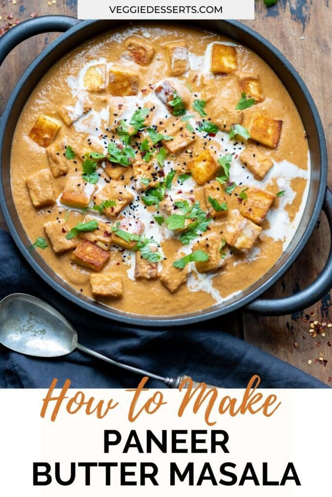 Serving dish of curry, with text: How to make paneer butter masala.