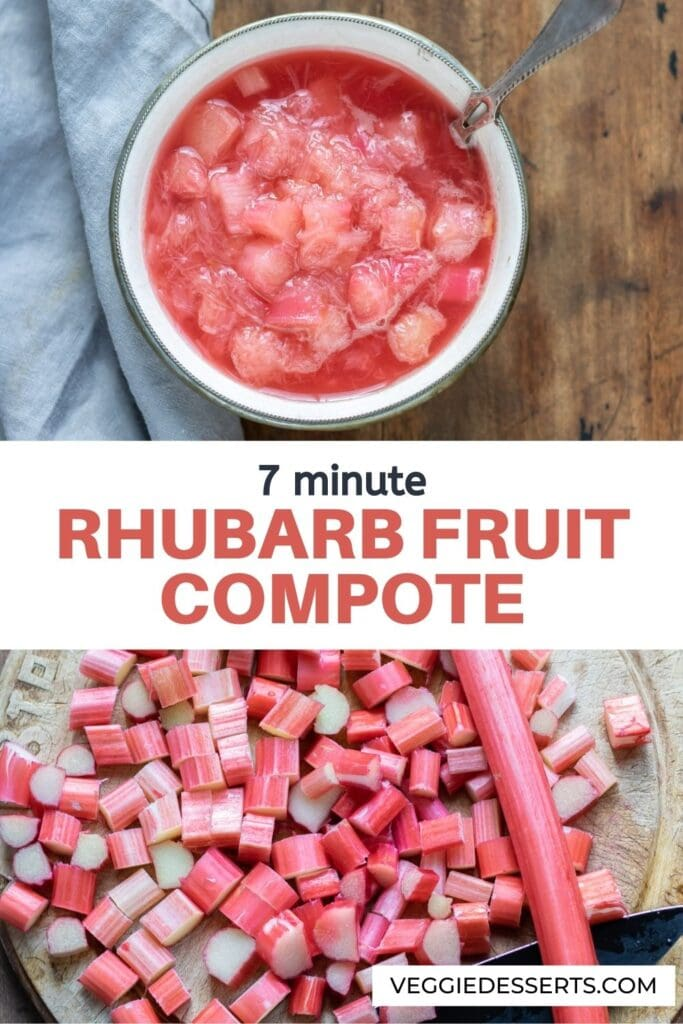Cut rhubarb and bowl of compote with text: Rhubarb Fruit Compote.