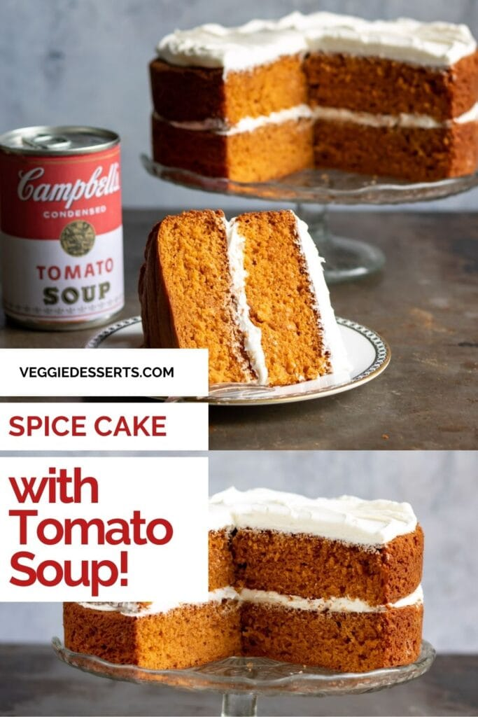 Collage of cake pictures with text: Spice Cake with Tomato Soup.