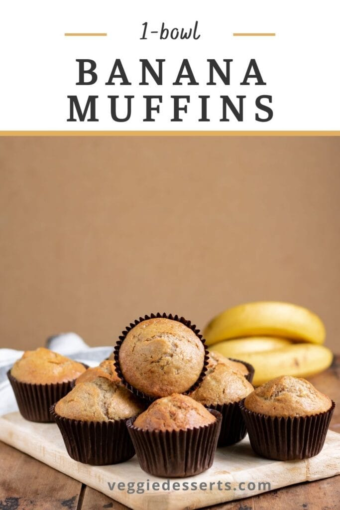 Muffins on a board, with text: Banana Muffins.