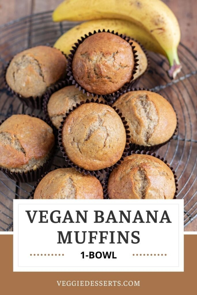Pile of muffins with text: Vegan Banana Muffins, 1 bowl.