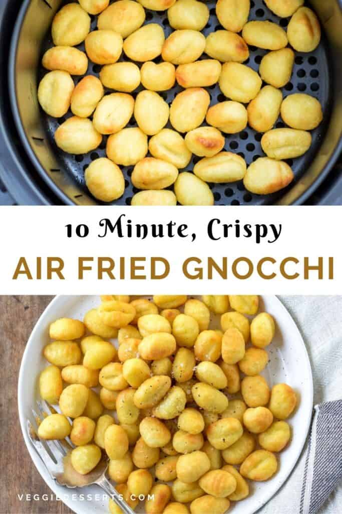 Images of gnocchi with text: Air Fried Gnocchi.