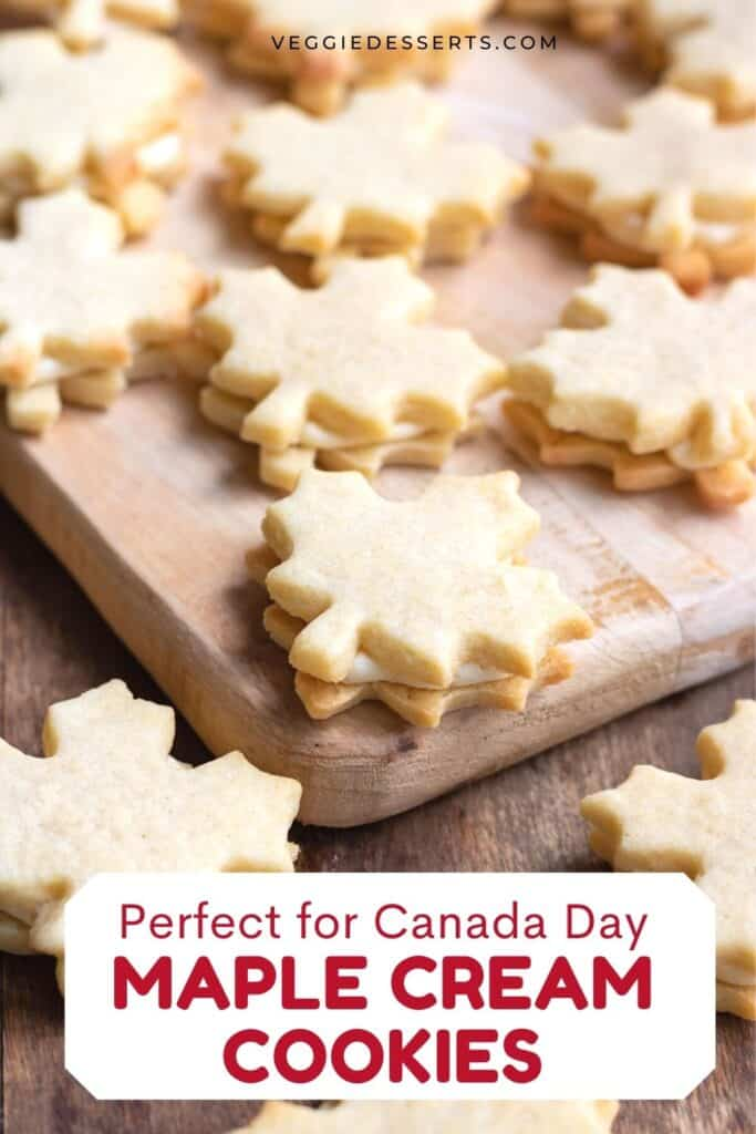 Table of cookies, with text: Perfect for Canada Day, maple cream cookies.