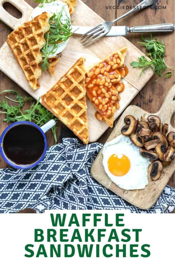 Ingredients on a table with text: Waffle Breakfast Sandwiches.