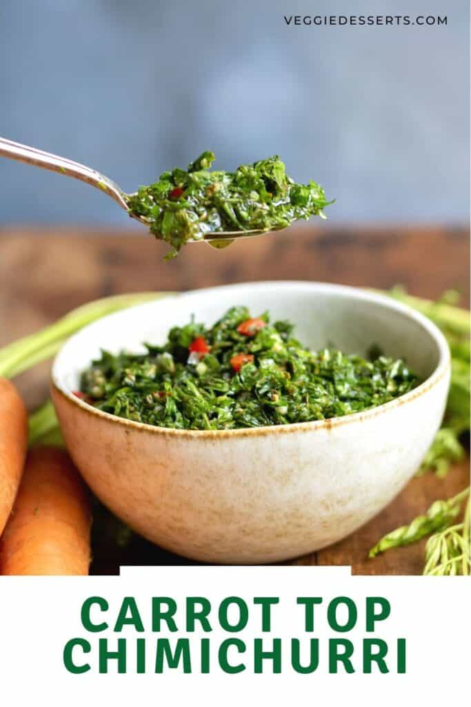 Spoon coming out of a bowl of sauce, with text: Carrot Top Chimichurri.