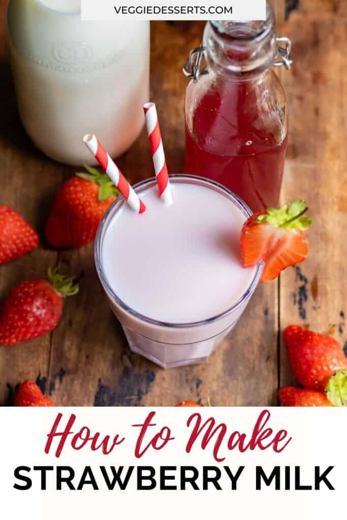 Glass of milk with text: How to make strawberry milk.