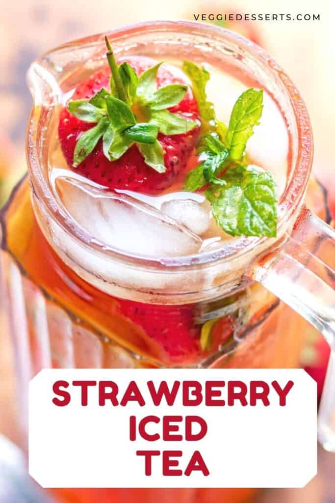 Pitcher of drink with text: Strawberry Iced Tea.